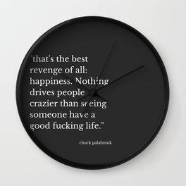 Happiness (Chuck Palahniuk) Wall Clock