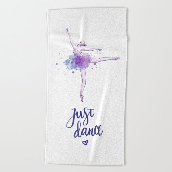 JUST DANCE WATERCOLOR QUOTE Beach Towel