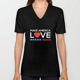 Make America Love Again Anti Racism Trump Hater Human Rights Diversity Unisex V-Neck