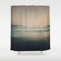 Let's Run Away by Laura Ruth and Leah Flores Shower Curtain