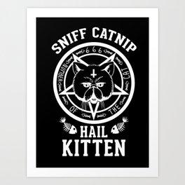 Sniff Catnip - Hail Kitten Art Print