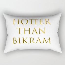 Hotter than Bikram Rectangular Pillow