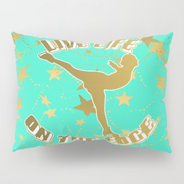 Figure Skating Live Life on the Edge in Aqua  with Gold Stars Design Pillow Sham