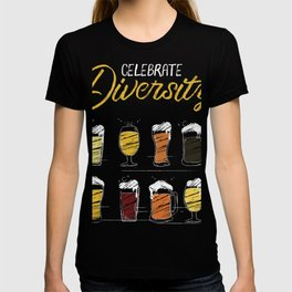 Diversity Drink Craft Beers Drinking product T-shirt
