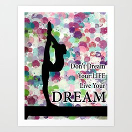 Gymnastics Live Your Dream Design Art Print