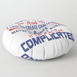 I'm Competitive Floor Pillow