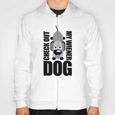 Check Out My Wiener DOG Hoody