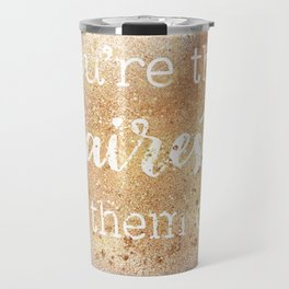 You're the Fairest of Them All Travel Mug