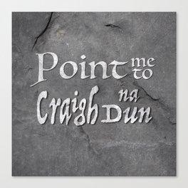 Point me to Craigh na Dun Canvas Print