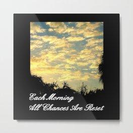 Each Morning Metal Print