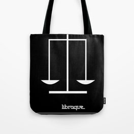 Libra ~ Libraque ~ Zodiac series Tote Bag