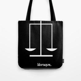 Libra ~ Libraque ~ Zodiac series Tote Bag