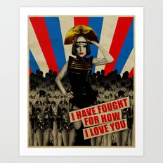 Fought For How I Love You Art Print