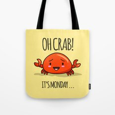 Crabby Day! Tote Bag