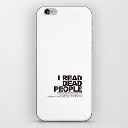 I READ DEAD PEOPLE iPhone Skin