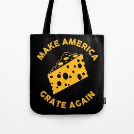 Make America Grate Again - Funny US Anti-Trump Illustration Tote Bag