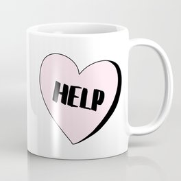 Help Candy Heart Coffee Mug