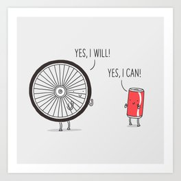 I will, I can Art Print