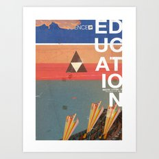 Education - prepare for your mind to be blown Art Print