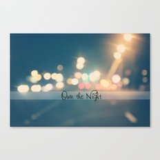 Own the Night Canvas Print