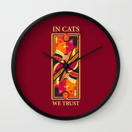 In Cats We Trust Wall Clock