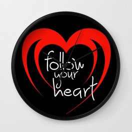 Heart follow your heart black Wall Clock