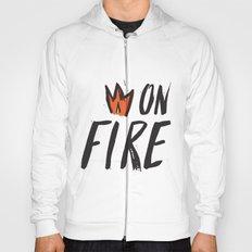 On Fire! Hoody