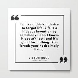 89  | Victor Hugo Quotes | 190830 Metal Print