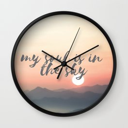 My soul is in the sky Wall Clock