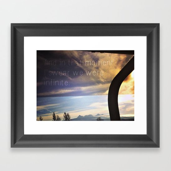 """And in that moment I swear we were infinite.""  Framed Art Print"