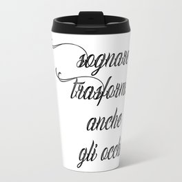 Dreaming eyes Travel Mug