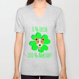 0 Percent Irish 100 Percent Amstaff Dog Lovers St. Patrick's Unisex V-Neck
