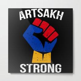 Artsakh Strong - Artsakh is Armenia - Armenian Metal Print