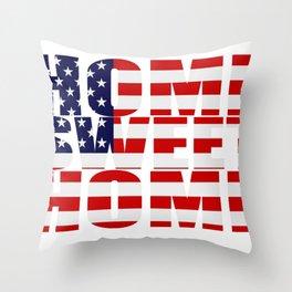Home Sweet Home (America) Throw Pillow