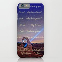 The Wound Is The Place Where The Light Enters You - Rumi iPhone Case