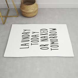 """Printable art """"Laundry Today Or Naked Tomorrow"""" Print Funny Wall Print Motivational Quote Dorm Art D Rug"""