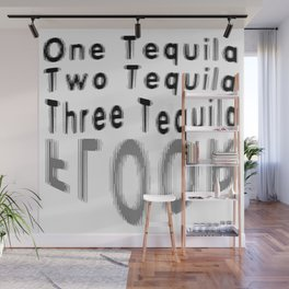 One Tequila Two Tequila Three Tequila FLOOR Wall Mural