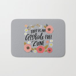 Pretty Swe*ry: This is an Asshole-free Zone Bath Mat