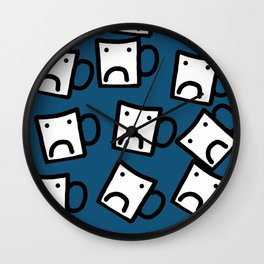 Don't be a mug Wall Clock