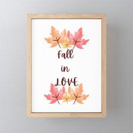 Fall in Love quote print Framed Mini Art Print