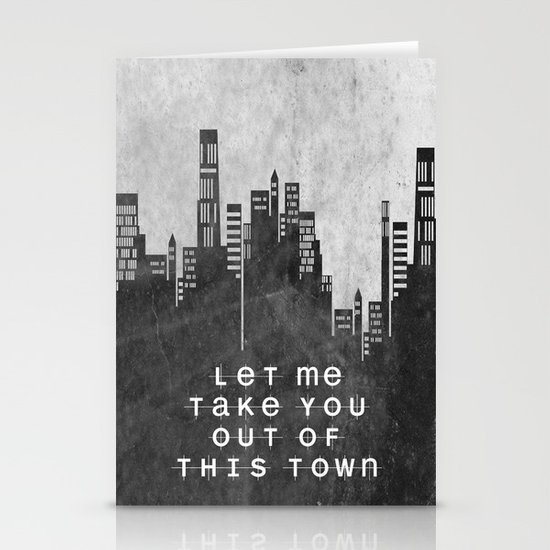 Let Me Take You Out Of This Town Stationery Cards