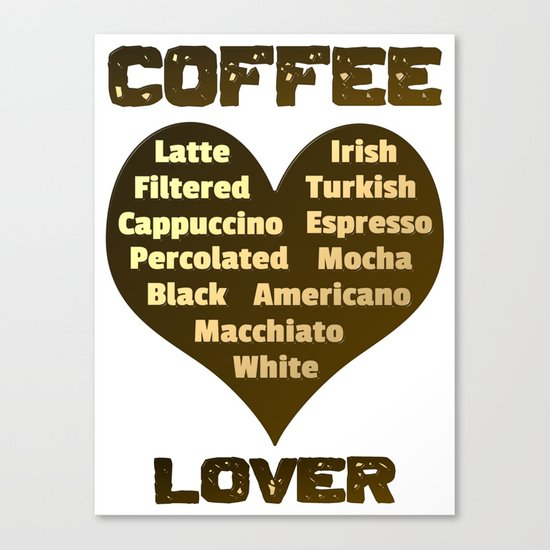 Coffee Lover Canvas Print