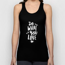 Do What You Love black and white modern typography quote poster canvas wall art home decor Unisex Tank Top