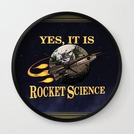 Yes, It Is Rocket Science Wall Clock