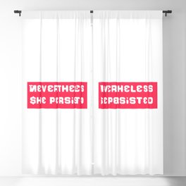 Never the Less, She persisted. in rugged white on red Blackout Curtain