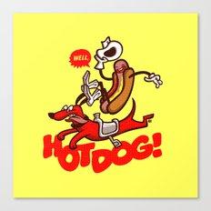 Hot Dog! Canvas Print