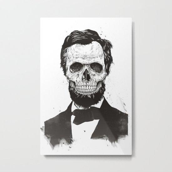 Dead Lincoln (b&w) Metal Print
