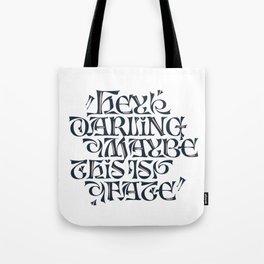 Hey Darling... Tote Bag