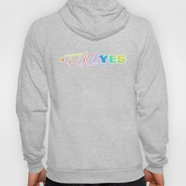 #FuckYes | Rainbow Series | Pop Art Hoody