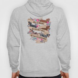Pet All Of The Dachshunds Hoody